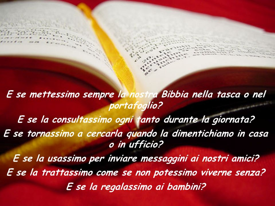 E se mettessimo sempre la nostra Bibbia nella tasca o nel portafoglio