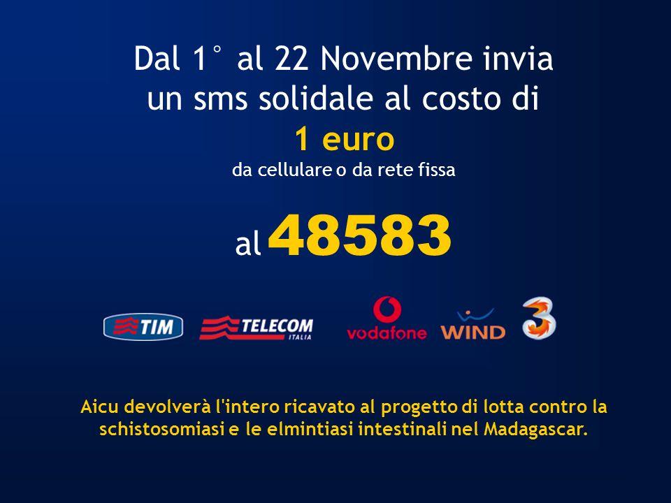 Dal 1° al 22 Novembre invia un sms solidale al costo di 1 euro