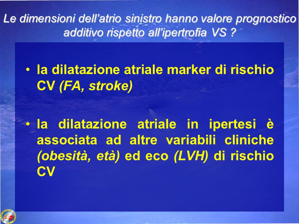 la dilatazione atriale marker di rischio CV (FA, stroke)