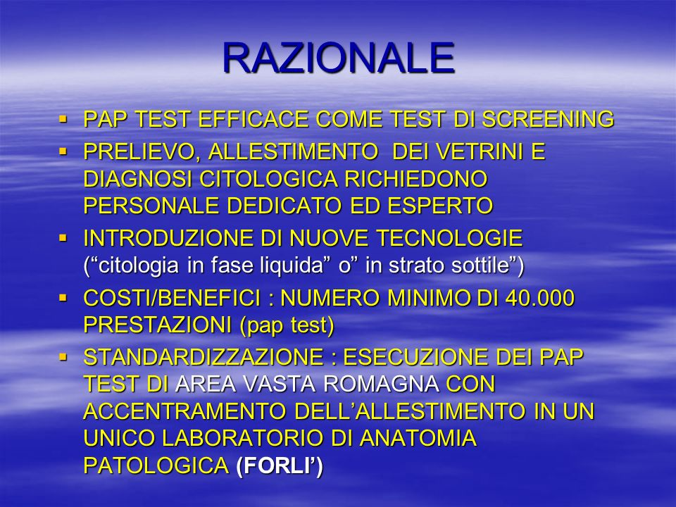 RAZIONALE PAP TEST EFFICACE COME TEST DI SCREENING