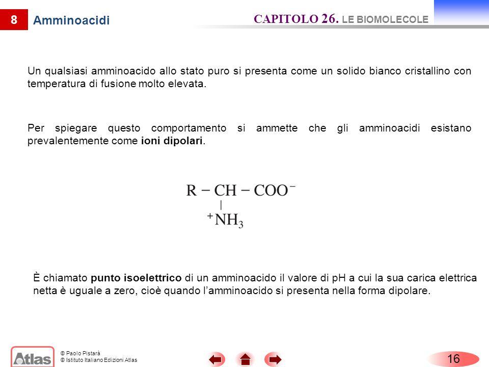 CAPITOLO 26. LE BIOMOLECOLE Amminoacidi