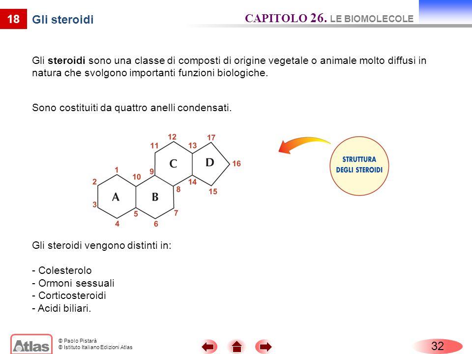 CAPITOLO 26. LE BIOMOLECOLE Gli steroidi
