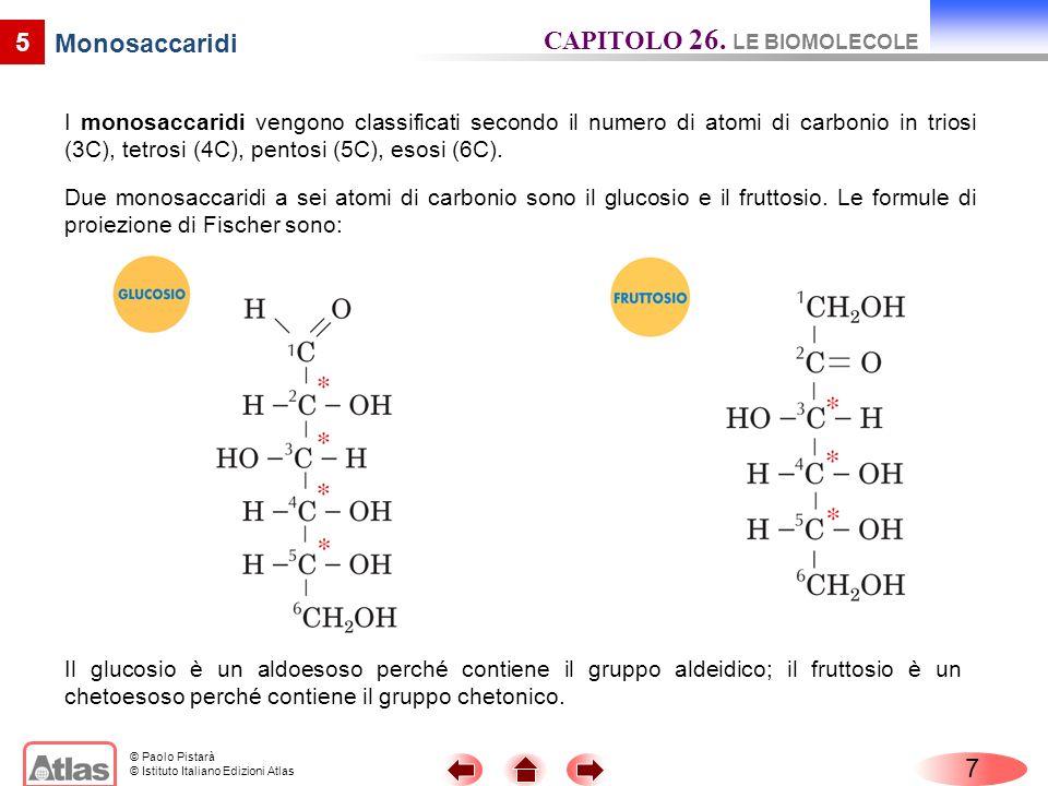 CAPITOLO 26. LE BIOMOLECOLE Monosaccaridi