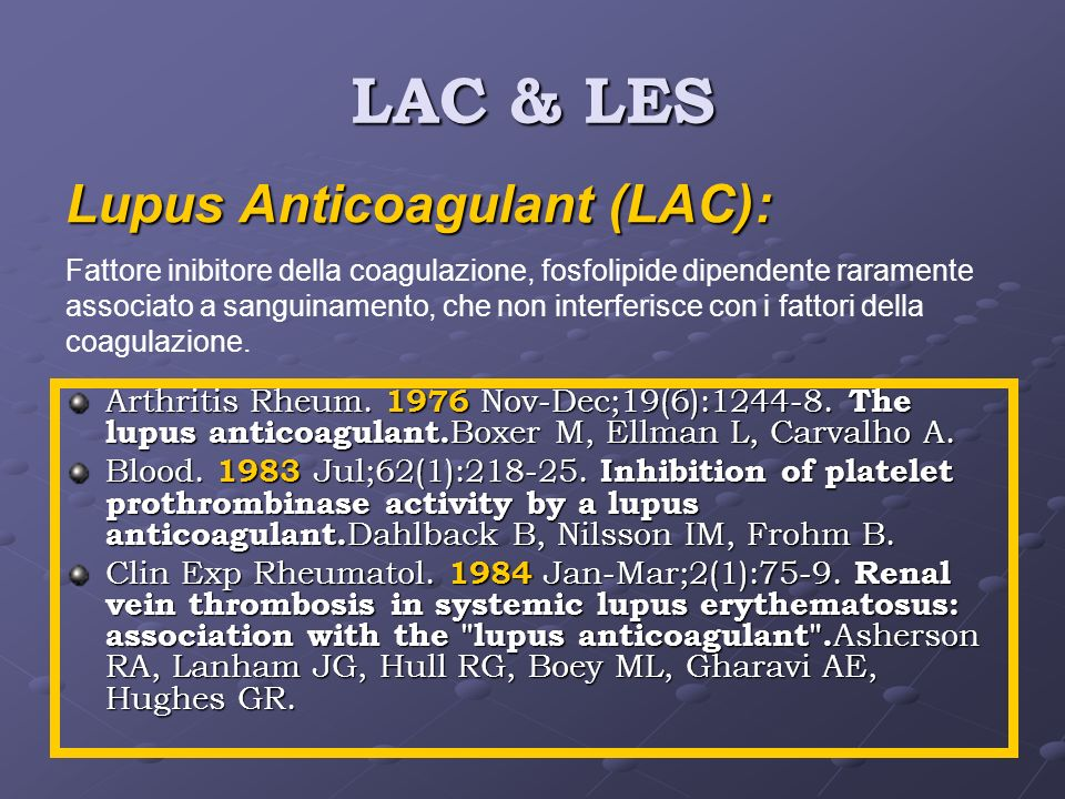LAC & LES Lupus Anticoagulant (LAC):