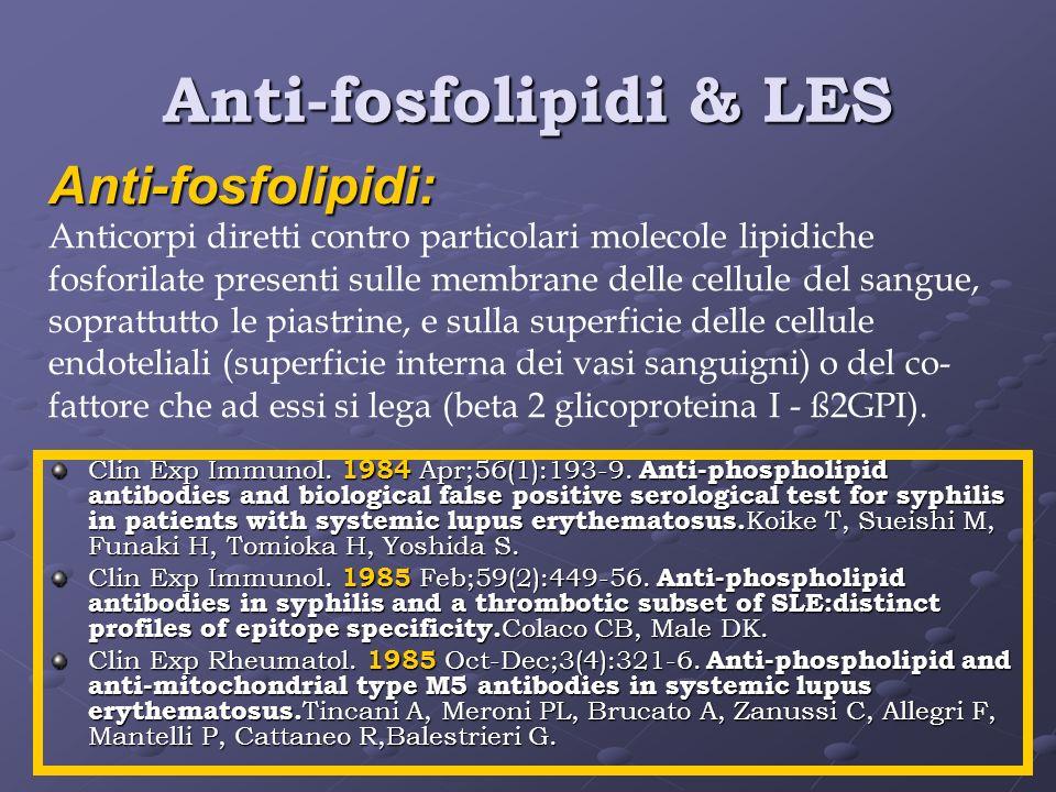 Anti-fosfolipidi & LES
