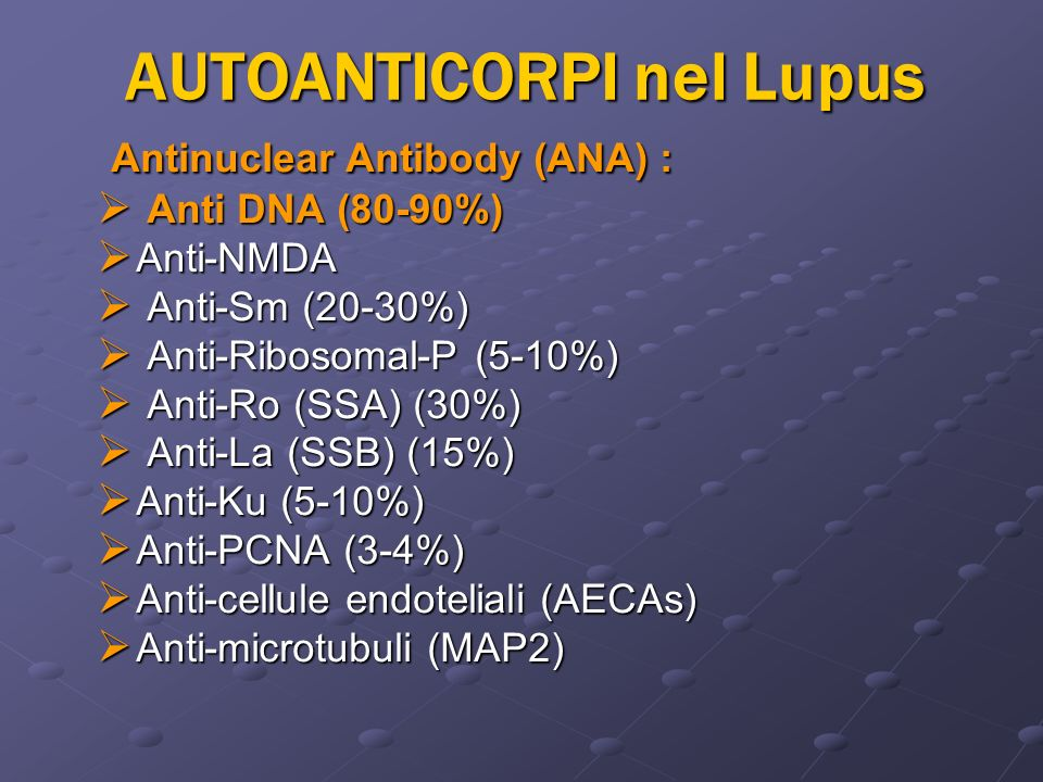 AUTOANTICORPI nel Lupus