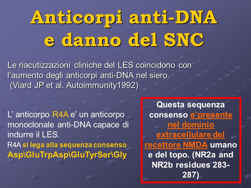 Anticorpi anti-DNA e danno del SNC