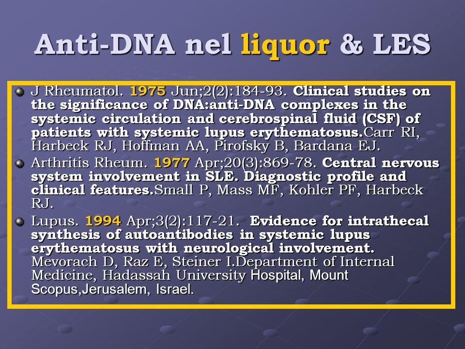 Anti-DNA nel liquor & LES