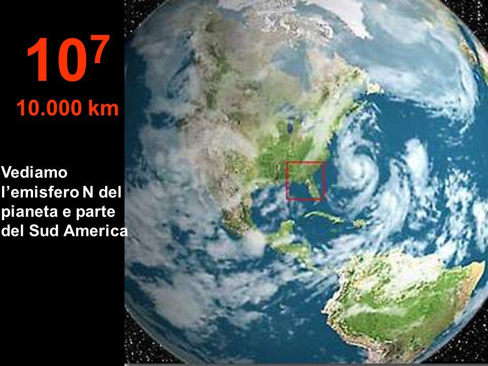 107 10.000 km Vediamo l'emisfero N del pianeta e parte del Sud America