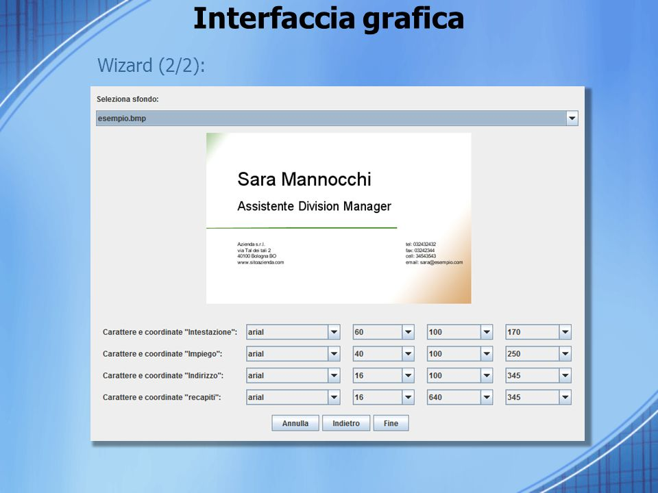 Interfaccia grafica Wizard (2/2):
