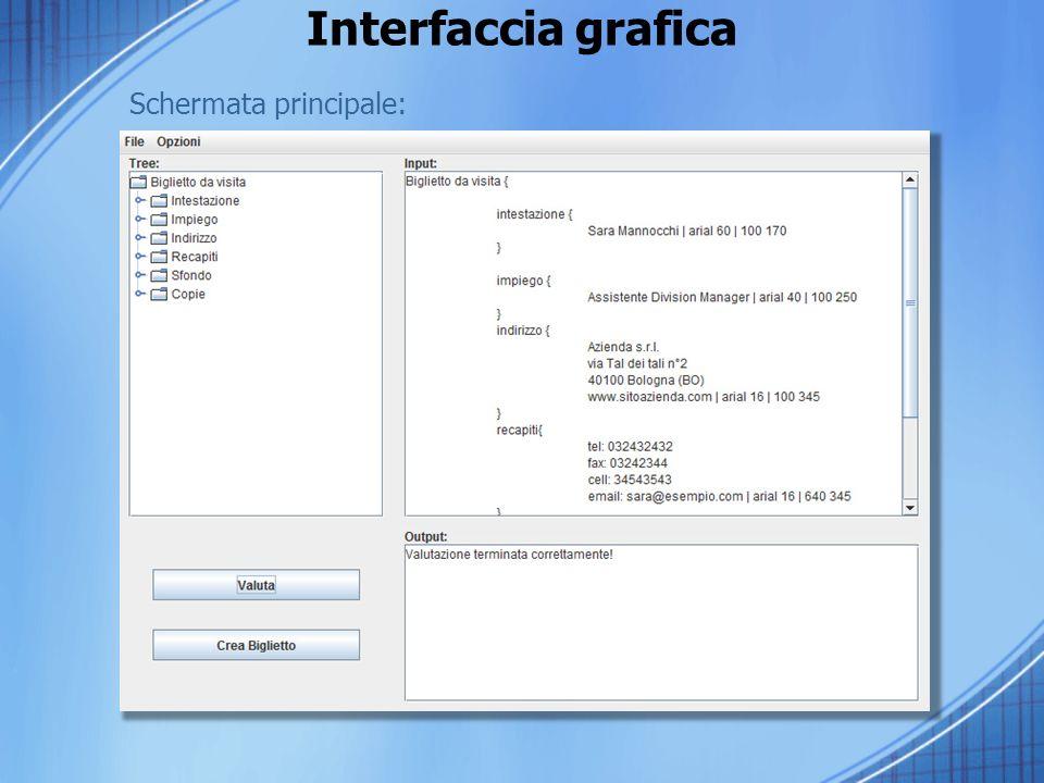 Interfaccia grafica Schermata principale:
