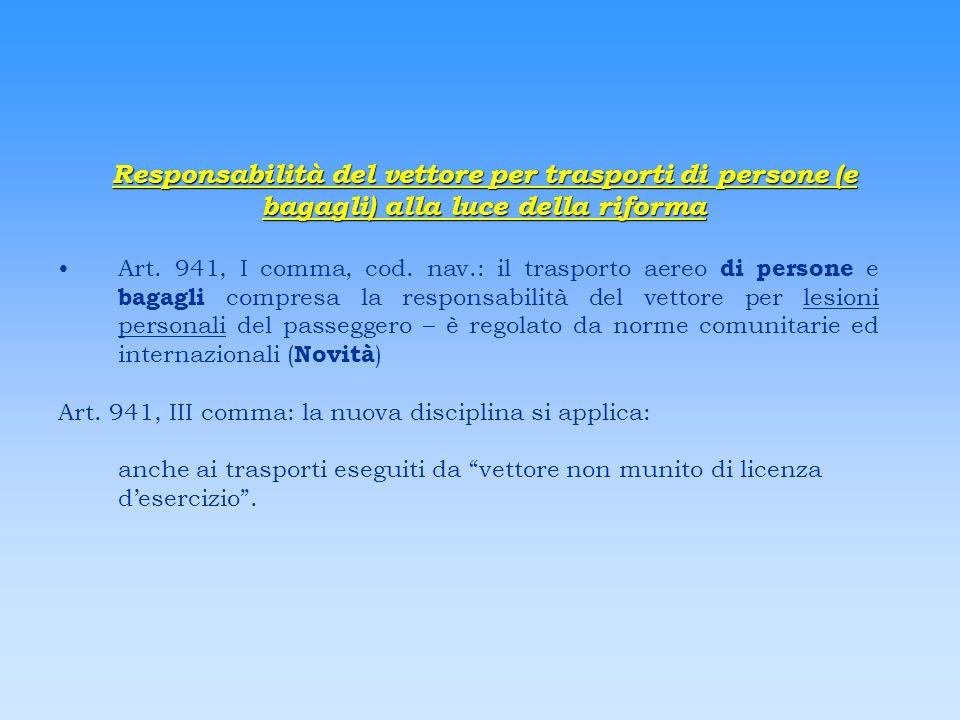 Responsabilità del vettore per trasporti di persone (e bagagli) alla luce della riforma