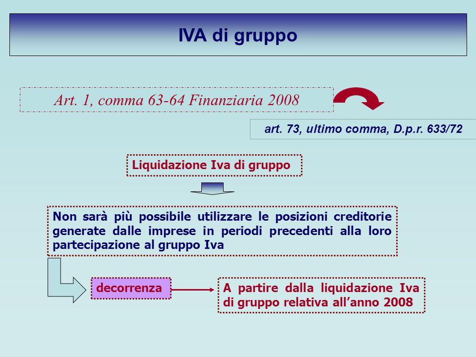 Art. 1, comma 63-64 Finanziaria 2008