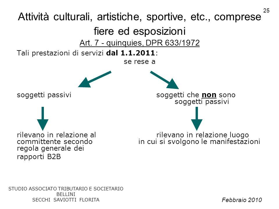 Attività culturali, artistiche, sportive, etc