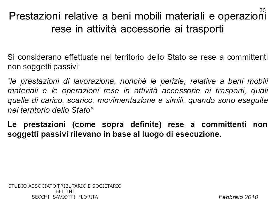 Prestazioni relative a beni mobili materiali e operazioni rese in attività accessorie ai trasporti