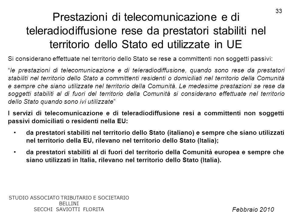 Prestazioni di telecomunicazione e di teleradiodiffusione rese da prestatori stabiliti nel territorio dello Stato ed utilizzate in UE