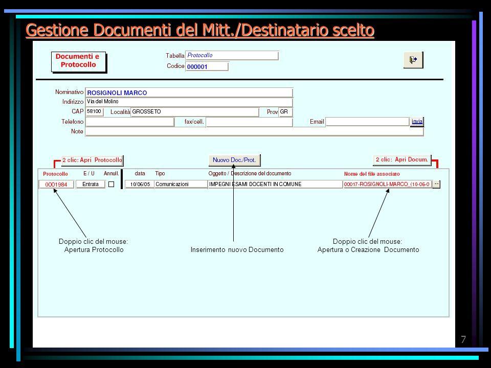 Gestione Documenti del Mitt./Destinatario scelto