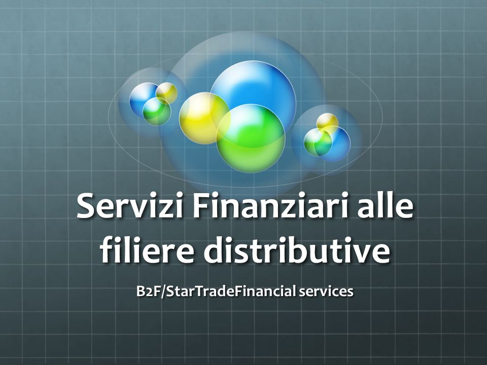 Servizi Finanziari alle filiere distributive