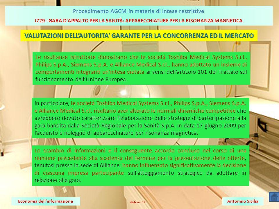VALUTAZIONI DELL'AUTORITA' GARANTE PER LA CONCORRENZA ED IL MERCATO