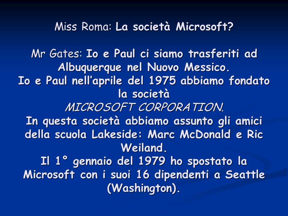 Miss Roma: La società Microsoft
