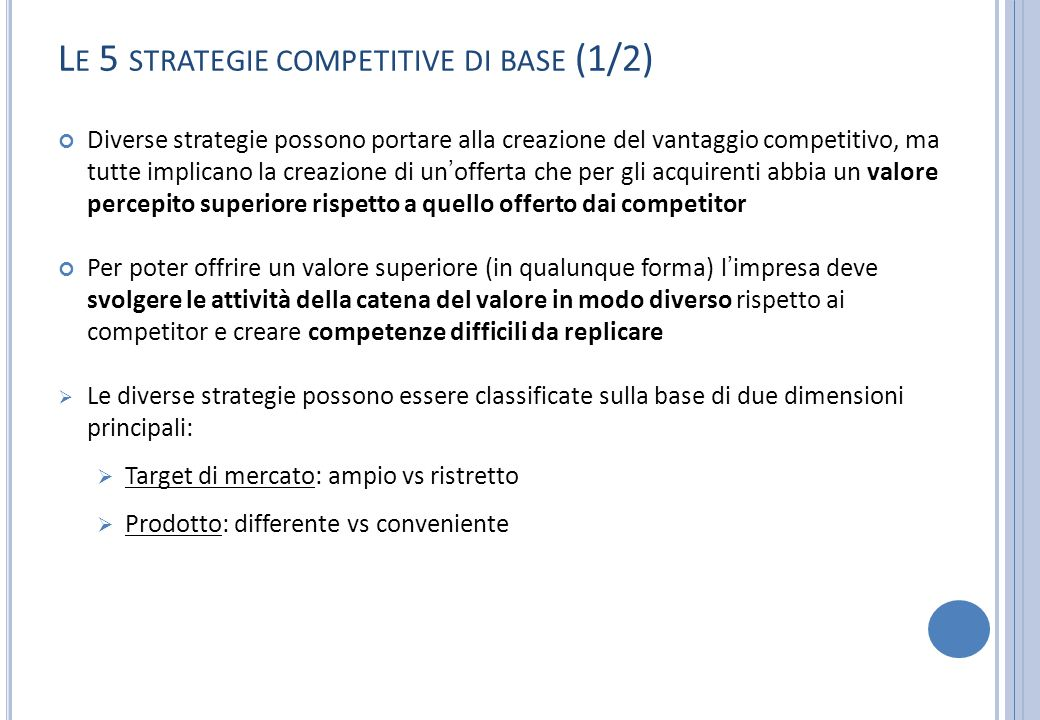 Le 5 strategie competitive di base (1/2)