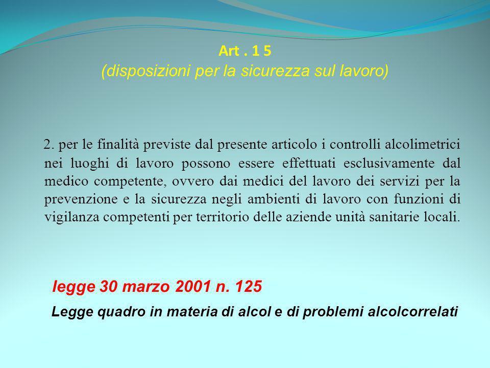 Art . 1 5 (disposizioni per la sicurezza sul lavoro)