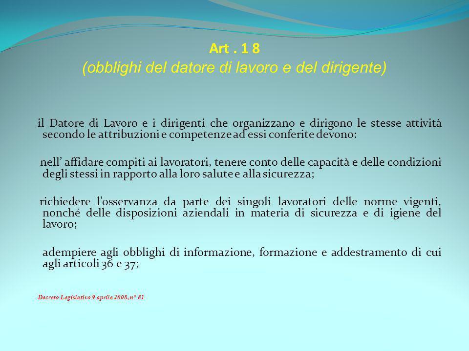 Art . 1 8 (obblighi del datore di lavoro e del dirigente)
