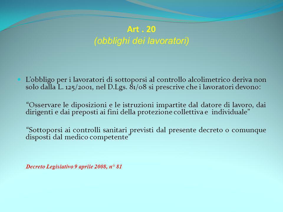 Art . 20 (obblighi dei lavoratori)