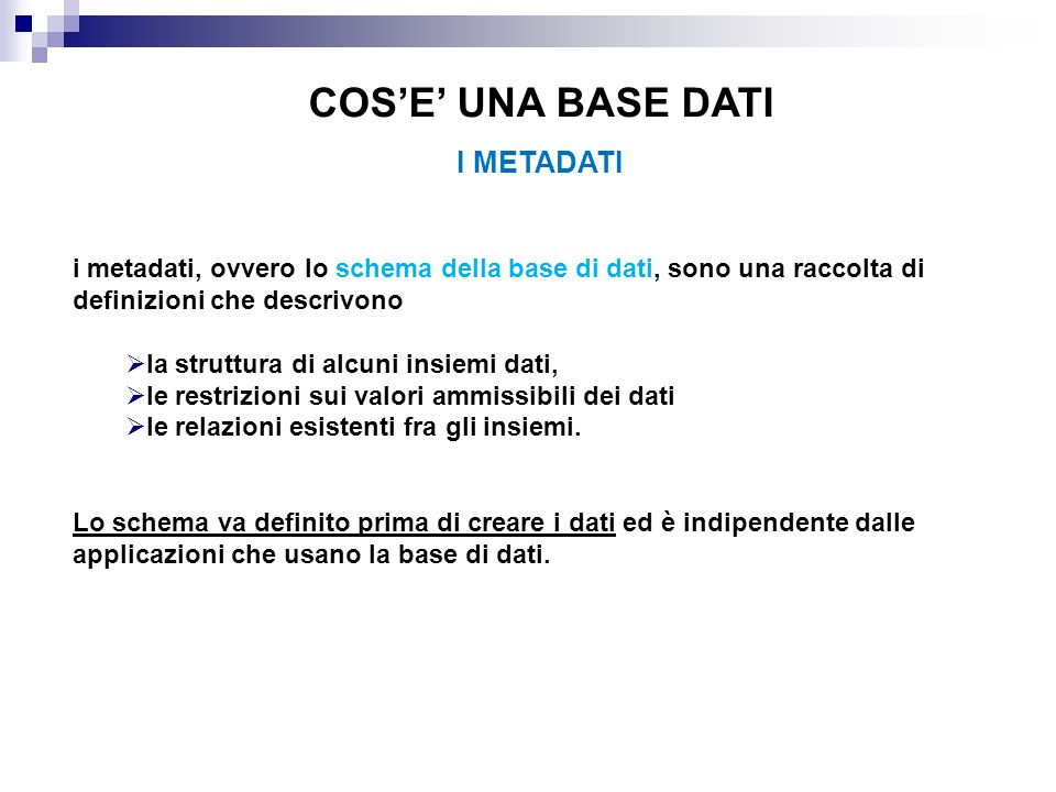 COS'E' UNA BASE DATI I METADATI