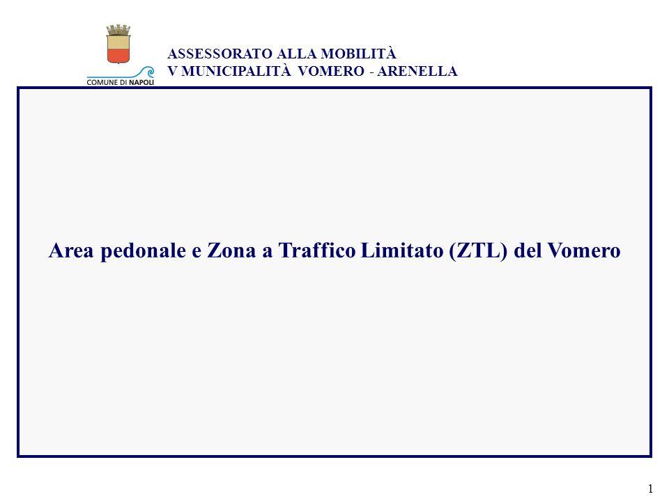Area pedonale e Zona a Traffico Limitato (ZTL) del Vomero