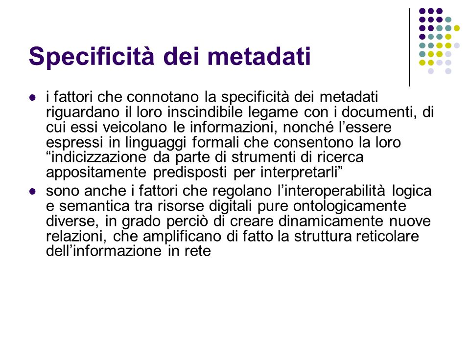 Specificità dei metadati