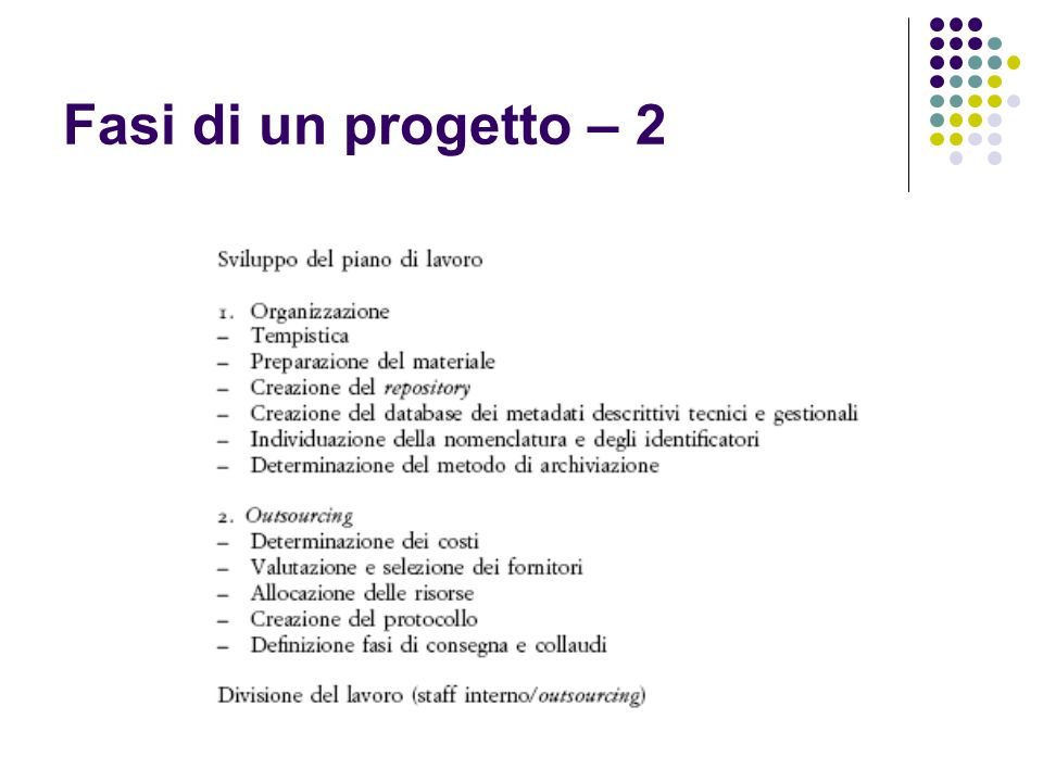 Fasi di un progetto – 2