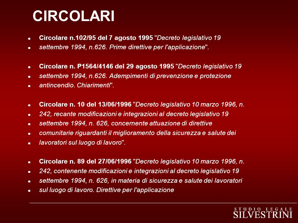CIRCOLARI Circolare n.102/95 del 7 agosto 1995 Decreto legislativo 19
