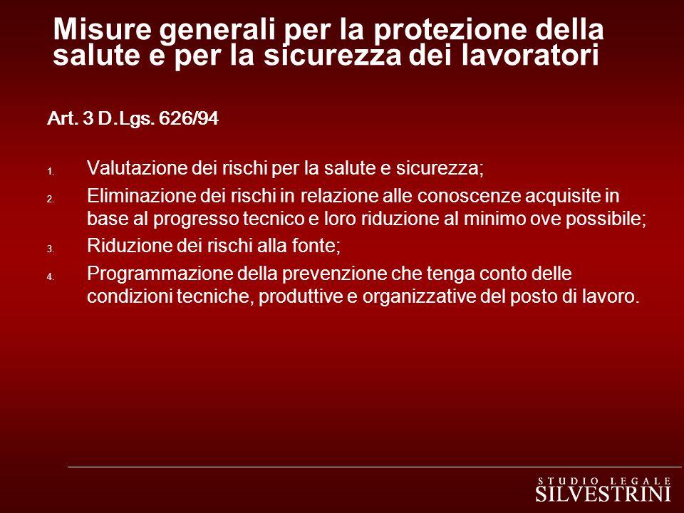 Misure generali per la protezione della salute e per la sicurezza dei lavoratori