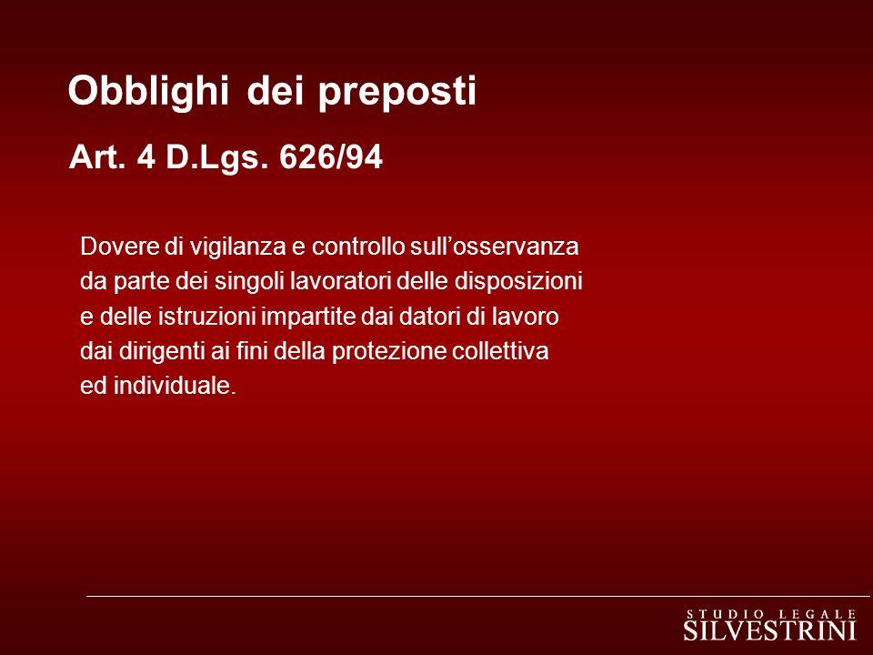 Obblighi dei preposti Art. 4 D.Lgs. 626/94