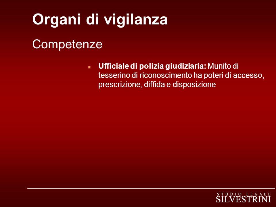 Organi di vigilanza Competenze