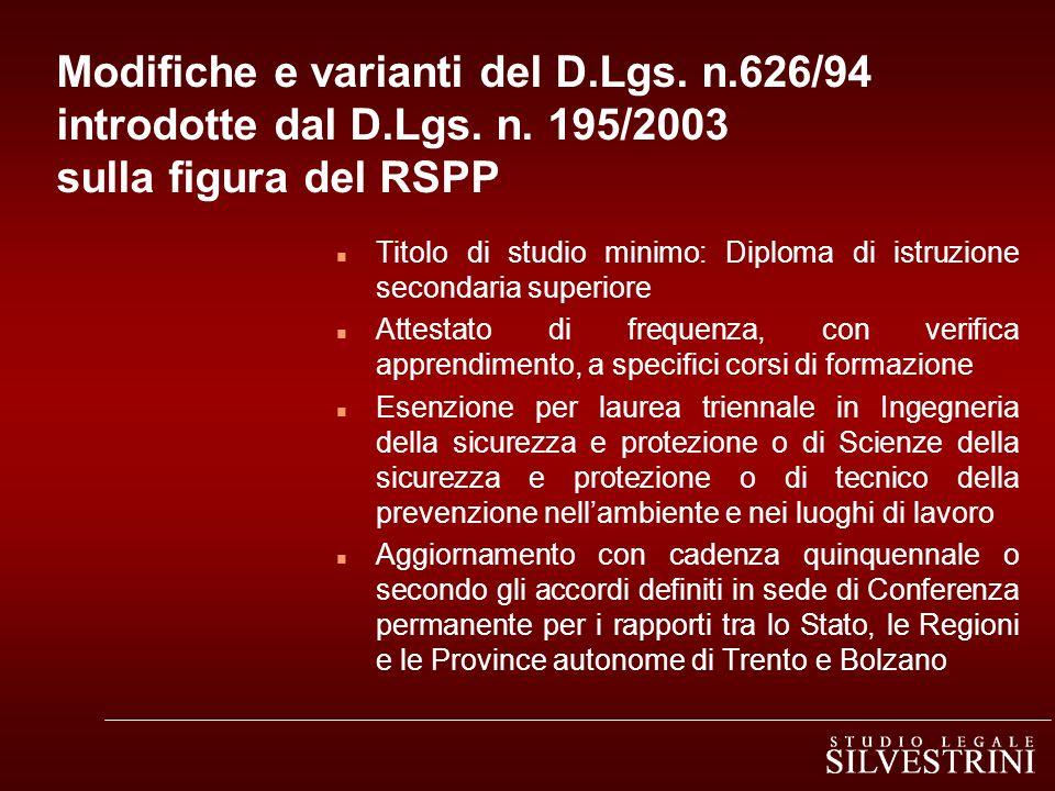 Modifiche e varianti del D. Lgs. n. 626/94 introdotte dal D. Lgs. n