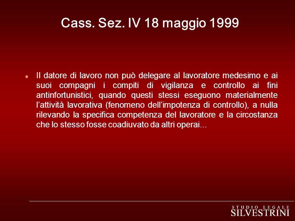 Cass. Sez. IV 18 maggio 1999