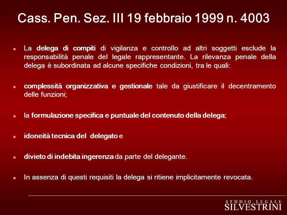 Cass. Pen. Sez. III 19 febbraio 1999 n. 4003
