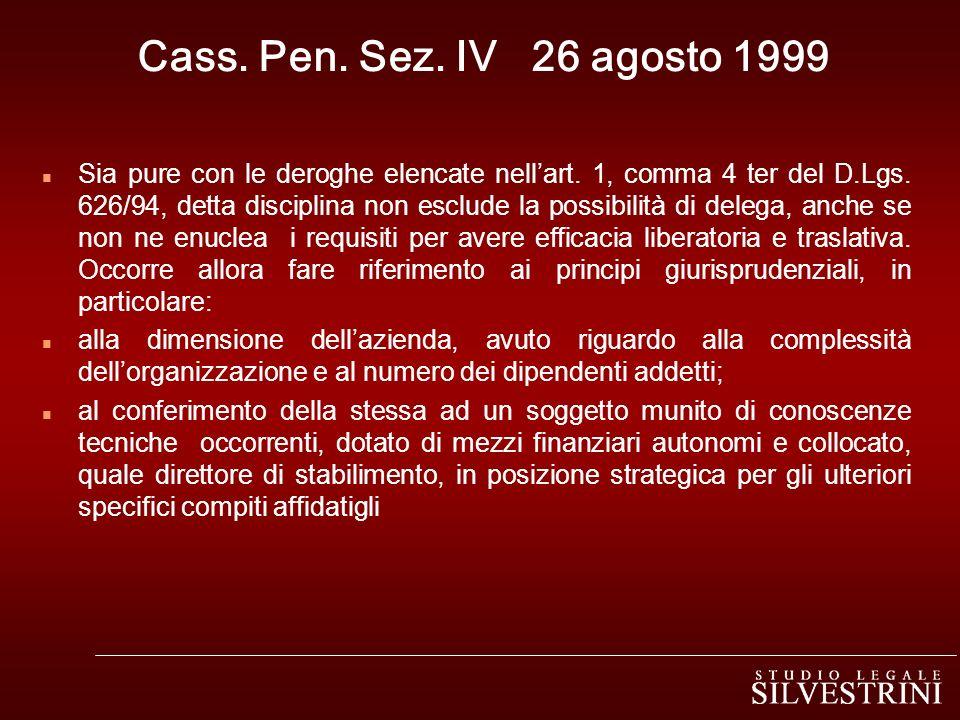 Cass. Pen. Sez. IV 26 agosto 1999