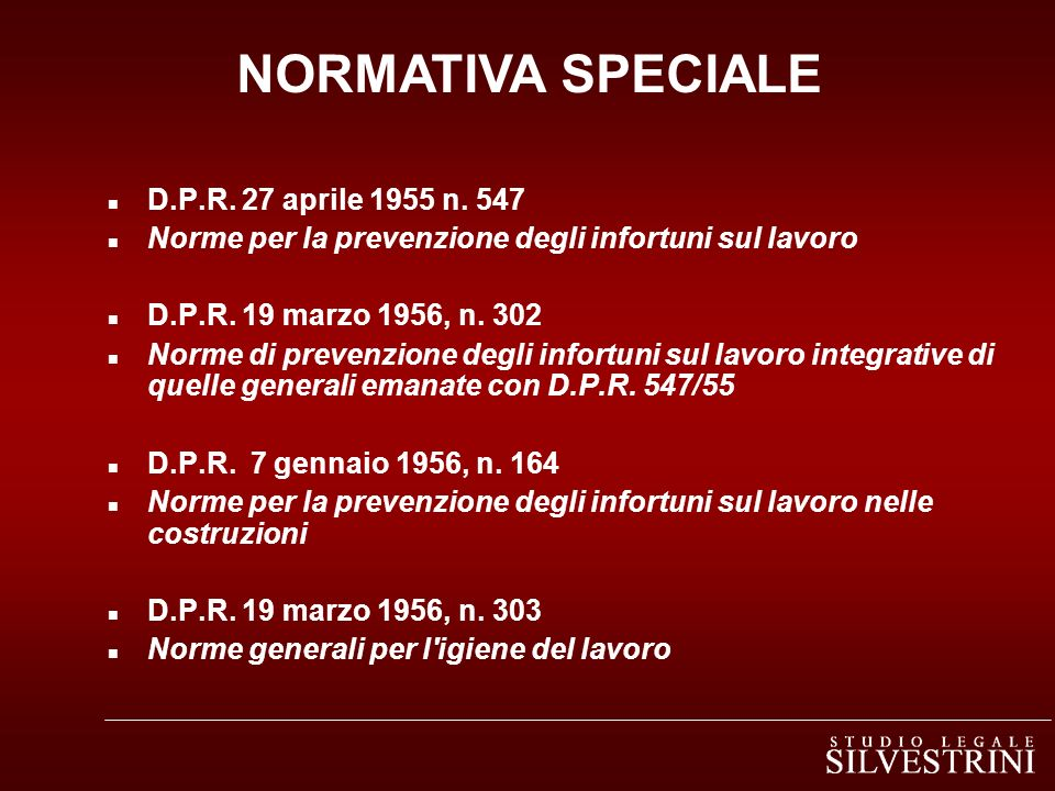 NORMATIVA SPECIALE D.P.R. 27 aprile 1955 n. 547