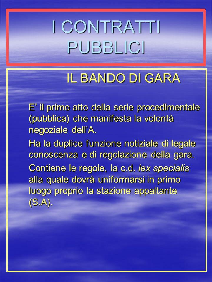 I CONTRATTI PUBBLICI IL BANDO DI GARA