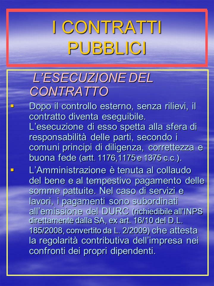 I CONTRATTI PUBBLICI L'ESECUZIONE DEL CONTRATTO