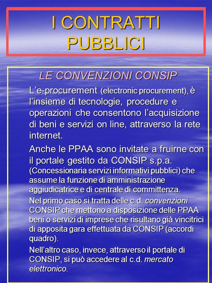 I CONTRATTI PUBBLICI LE CONVENZIONI CONSIP