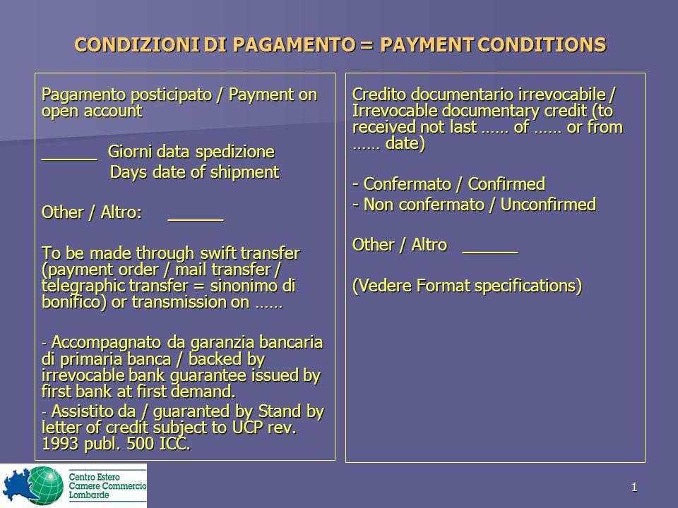 CONDIZIONI DI PAGAMENTO = PAYMENT CONDITIONS