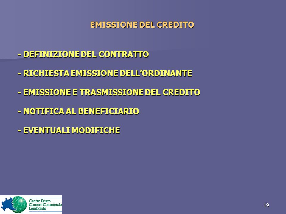EMISSIONE DEL CREDITO