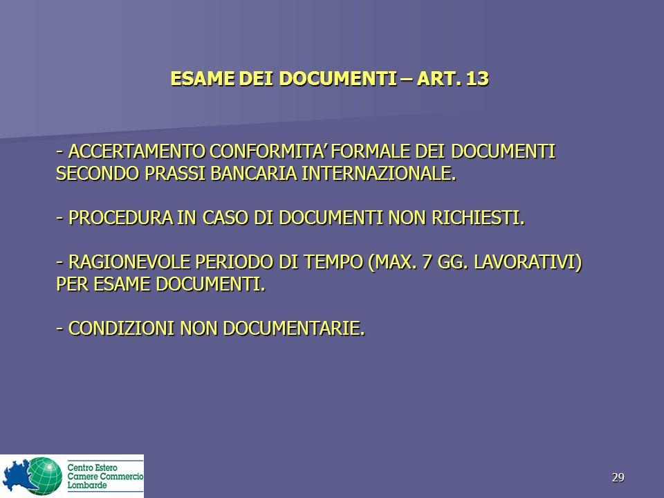 ESAME DEI DOCUMENTI – ART. 13
