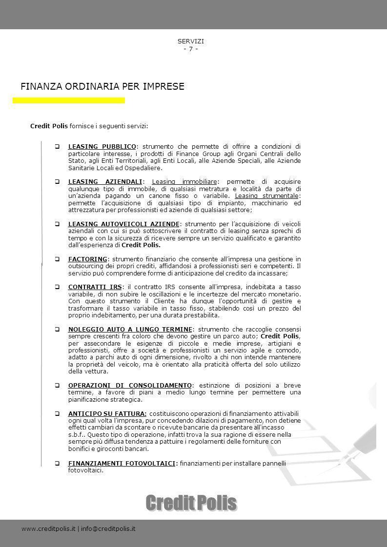 Credit Polis FINANZA ORDINARIA PER IMPRESE SERVIZI - 7 -