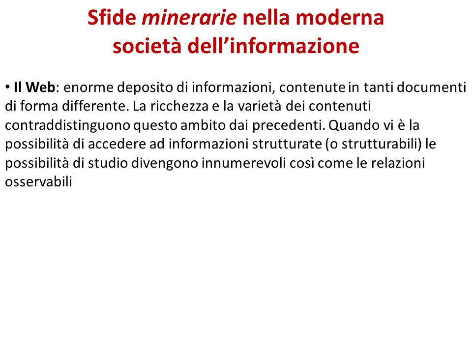 Sfide minerarie nella moderna società dell'informazione