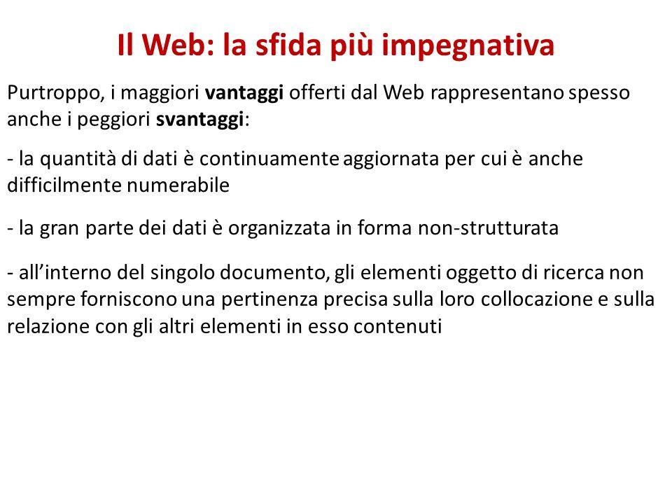 Il Web: la sfida più impegnativa